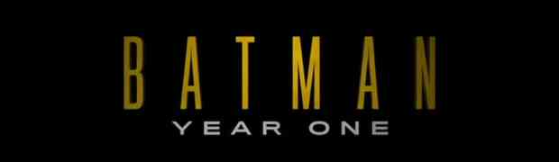 Movie Preview: Batman Year One