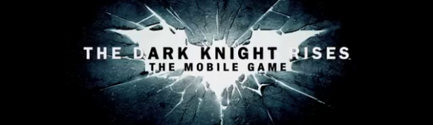 The Dark Knight Rises Game on iOS/Android This Summer