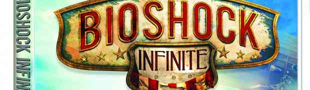 Bioshock Infinite Ultimate Songbird & Premium Editions