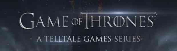 Telltale Games and HBO® announce Partnership to Create Games based on Game of Thrones®