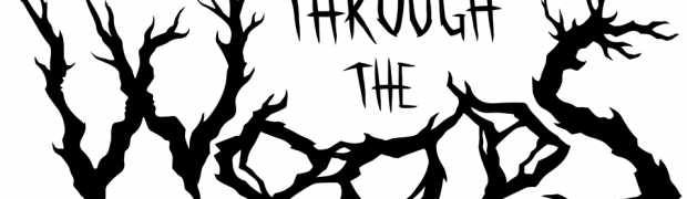 Psychological Horror Game Through the Woods
