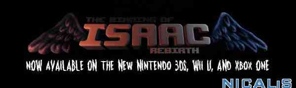 The Binding of Isaac: Rebirth Now Available on the New 3DS, Wii U and Xbox One