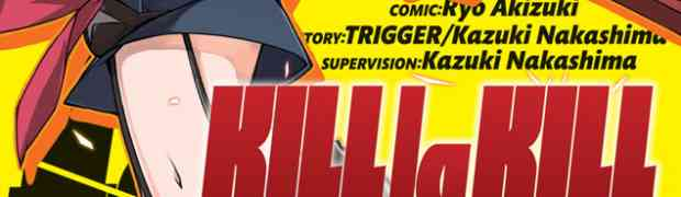 KILL LA KILL VOL 1 manga now in stores