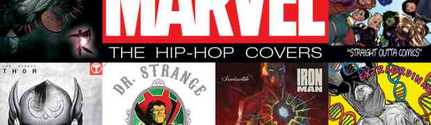 Marvel's Hip-Hop Variants Return to Comic Shops For First Ever HIP-HOP VARIANT SAMPLER!