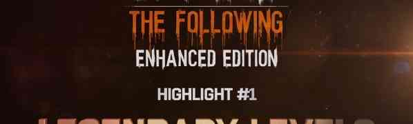 A Massive 250 Legendary Levels to Unlock | New Feature of Dying Light: The Following