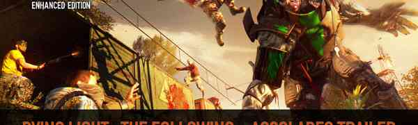 Dying Light Support for Another Full Year Announced by Techland CEO   Accolades Video Released