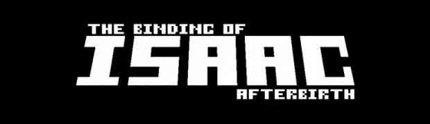 The Binding of Isaac: Afterbirth Available May 10th, 2016