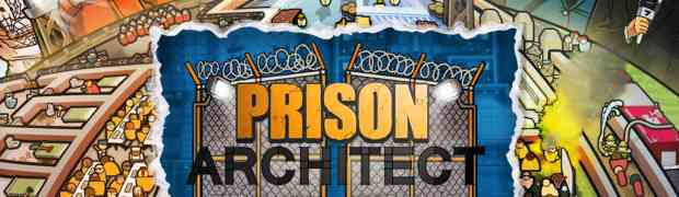 Launch Date, Pre-order DLC Announced for Upcoming XBO/PS4 Title, Prison Architect