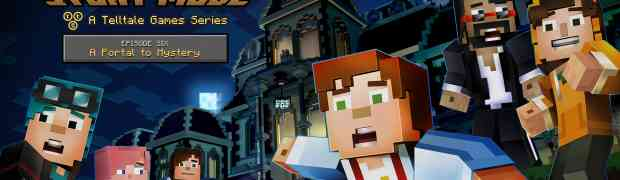 'Minecraft: Story Mode - A Telltale Games Series' Continues the Adventure in Episode 6: 'A Portal to Mystery'