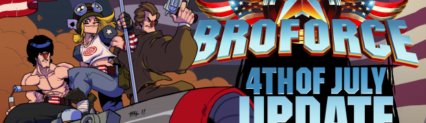 BROFORCE UNLEASHES 'FOURTH OF JULY' UPDATE ON A FREEDOM-LOVING WORLD