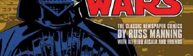 [REVIEW] IDW 'Star Wars: The Classic Newspaper Comics, Vol. 1'