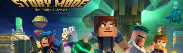 'Minecraft: Story Mode - Season 2' from Telltale Games and Mojang Premieres July 11