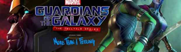 Episode Three of Marvel's Guardians of the Galaxy: The Telltale Series Now Available For Download