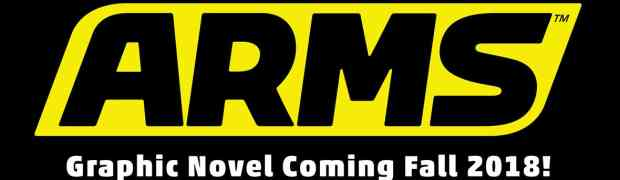 """[NYCC 2017] DARK HORSE PACKS A PUNCH WITH NEW """"ARMS"""" GRAPHIC NOVELS"""